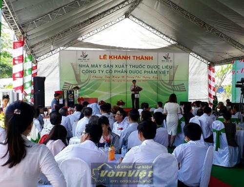 Lễ Khánh Thành – Công Ty Cổ Phần  Dược Phẩm Việt -Nhà Máy Sản Xuất Thuốc Dược Liệu
